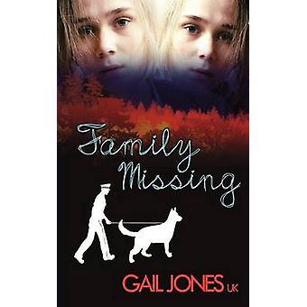 Family Missing by Jones Uk & Gail