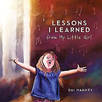 Lezioni che ho imparato dalla mia bambina
