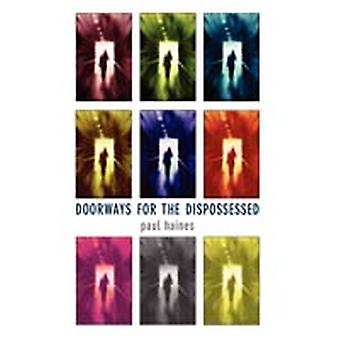Doorways for the Dispossessed by Haines & Paul