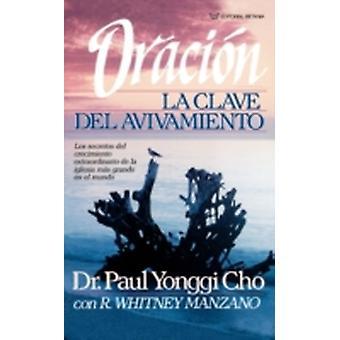 Oracion La Clave del Avivamiento by Cho & Paul Y.