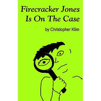 Firecracker Jones Is On The Case by Klim & Christopher