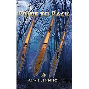 Pride to Pack by Jennison & Aimie