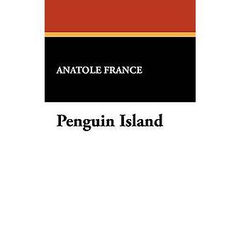 Penguin Island by France & Anatole