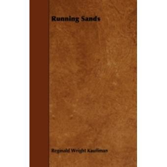 Running Sands by Kauffman & Reginald Wright