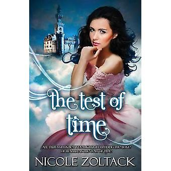 The Test of Time by Zoltack & Nicole