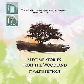 Bedtime Stories from the Woodland by Pentecost & Martyn
