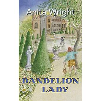 Dandelion Lady by Wright & Anita
