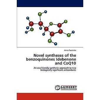 synthèses romanes des benzoquinones Idebenone et CoQ10 de Tsoukala et Anna