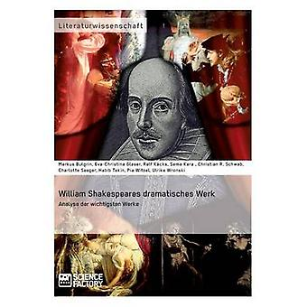 William Shakespeares dramatisches WerkAnalyse der wichtigsten Werke by Schwab & Ch.