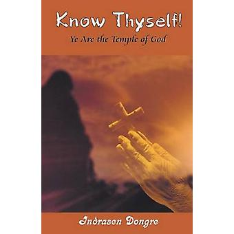 Know Thyself by Dongre & Indrasen