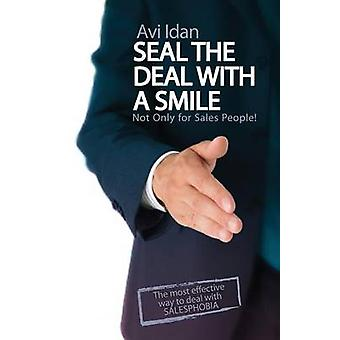 Seal The Deal With a Smile by Idan & Avi
