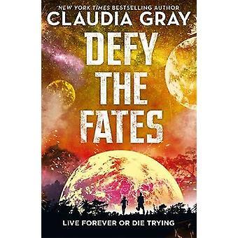 Defy the Fates door Claudia Gray - 9781471408335 Boek