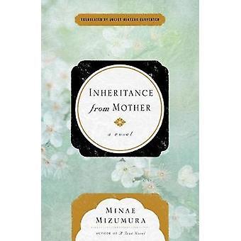 Inheritance From Mother by Minae Mizumura - 9781590519851 Book