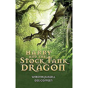 Harry and the Stock Tank Dragon by Webster Russell - 9781543954470 Bo