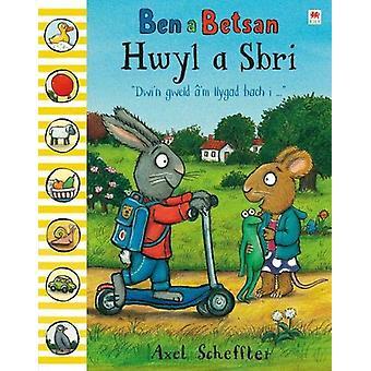 Cyfres Ben a Betsan - Hwyl a Sbri by Axel Scheffler - 9781849674409 Bo