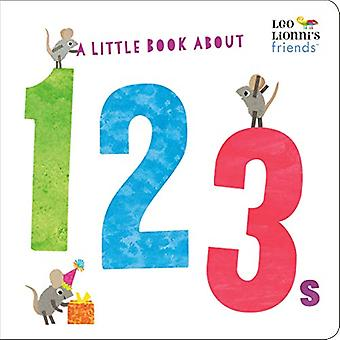 A Little Book About 123s by Leo Lionni - 9780525582304 Book