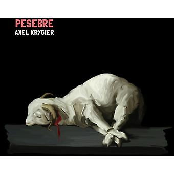 Axel Krygier - Pesebre [CD] USA import