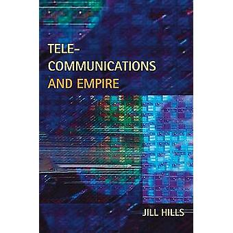 Telecommunications and Empire by Jill Hills