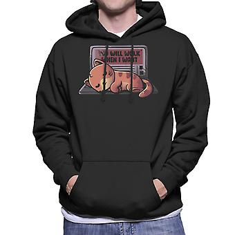 You Will Work When I Wanted Funny Cute Cat Men's Hooded Sweatshirt