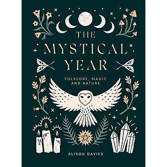 The Mystical Year by Davies & Alison