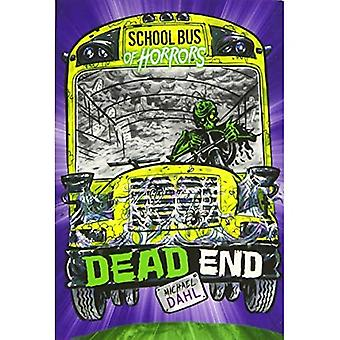 Dead End (Zone Books: School Bus of Horrors)