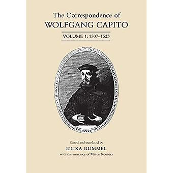 The Correspondence of Wolfgang Capito: Volume 1: 1507-1523