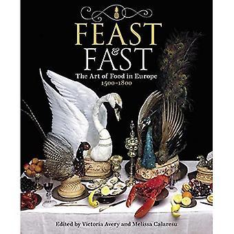 Feast & Fast: Ruoan taide Euroopassa, 1500-1800