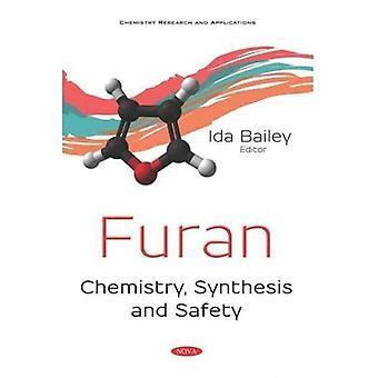 Furan: Kemia, synteesi ja turvallisuus