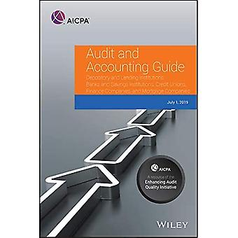 Audit and Accounting Guide Depository and Lending Institutions: Banks and Savings Institutions, Credit� Unions, Finance Companies, and Mortgage Companies 2019� (AICPA Audit and Accounting Guide)