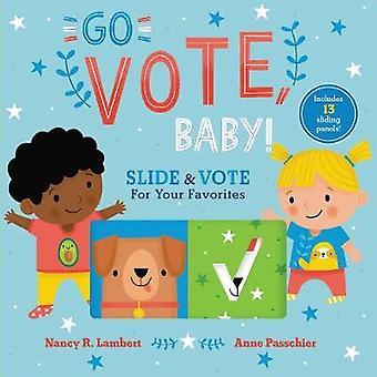 投票赤ちゃんを行く!