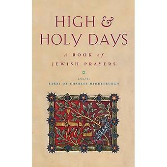 Höga och heliga dagar - En bok om judisk visdom av Charles Middleburgh -