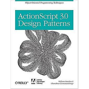 ActionScript 3.0 Designmönster av Bill SandersChandima Cumarantunge