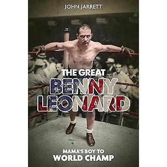 Great Benny Leonard the