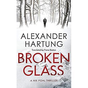Broken Glass av berättaren Chris Andrew Ciulla & Alexander Hartung & Translated av Fiona Beaton