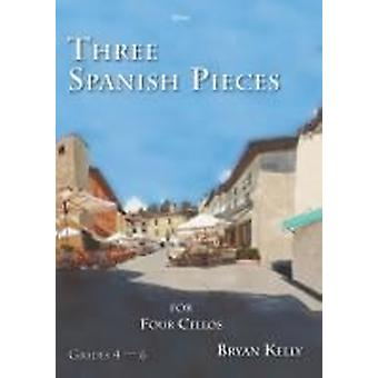 Tre spanska stycken för fyra cellos (Bryan Kelly) CELLO QUARTET