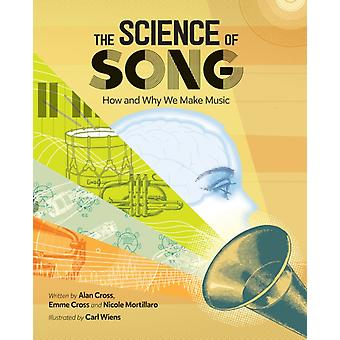 The Science Of Song by Alan CrossEmme CrossNicole Mortillaro