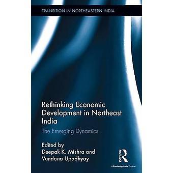 Repensar el desarrollo económico en el noreste de la India