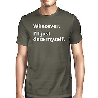 Datum själv Mens mörk grå roliga mössan kvick citat T Shirt