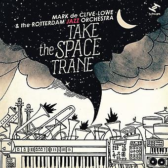Lowe, Mark De Clive & Rotterdam Jazz Orchestra - Take the Space Trane [CD] USA import