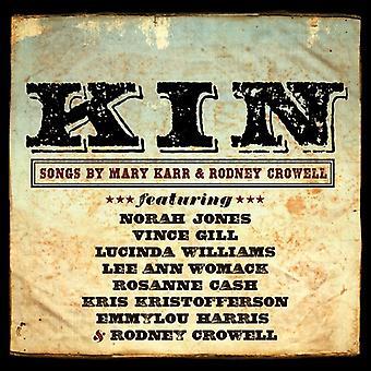 Kin: Songs by Mary Karr & Rodney Crowell - Kin: Songs by Mary Karr & Rodney Crowell [CD] USA import