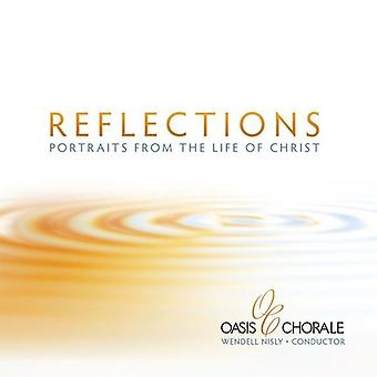 Oasis Chorale - Reflections-Portraits From the Life of Christ [CD] USA import