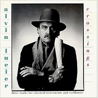 Alvin Lucier - Alvin Lucier: Crossings [CD] USA import
