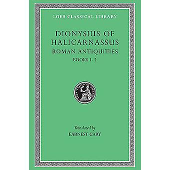 Romeinse Oudheden - v. 1 door Dionysius van Halicarnassus - E. Cary - 978