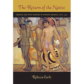 Powrót Native - Indianie i mit co w hiszpańskiej Ameryki