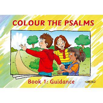 Couleur des Psaumes - livre 1 - orientation par Carine Mackenzie - 9781781913