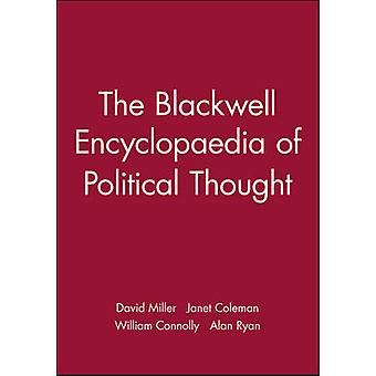 The Blackwell Encyclopedia of Political Thought by David Miller - Jan