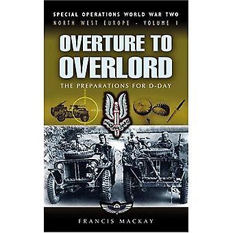 Alkusoitto Overlord: D-day (World War Two, Luoteis-Euroopassa erikoisjoukot) valmistelut