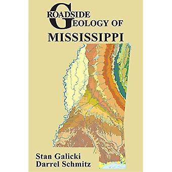 Roadside Geology of Mississippi (Roadside Geology Series)