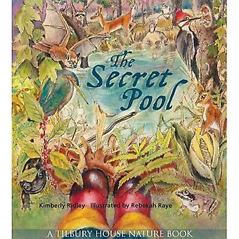 The Secret Pool (Tilbury House Nature Book)