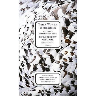 Laquelle les femmes étaient les oiseaux: Cinquante-quatre Variations sur la voix